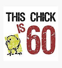 Women's Funny 60th Birthday Photographic Print