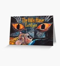 The Hills Have Cats Eyes Greeting Card