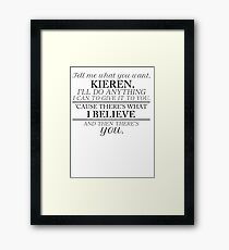 ... And Then There's You (Black Print) Framed Print