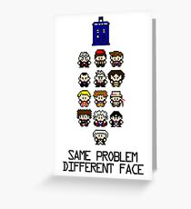 Same Problem, Different Face Greeting Card