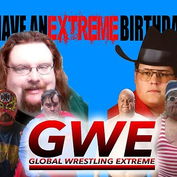 GWE Birthday Wishes by BBPH