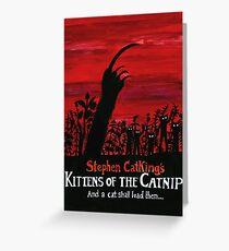 Kittens of the Catnip Greeting Card