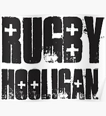 #rugby hooligan Poster