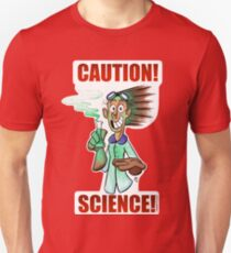 CAUTION! SCIENCE! Unisex T-Shirt