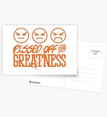 Pissed Off For Greatness Postcards