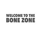 Bone Zone by typeo