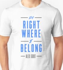 Alex Goot- Right Where I Belong Unisex T-Shirt