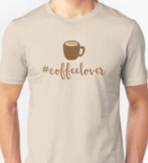 #Coffeelover (hashtag coffee lover) Unisex T-Shirt