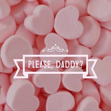 please daddy by sophietask