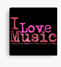 I Love Music It beats in....   (Pink) Canvas Print