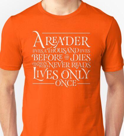 A Reader Lives A Thousand Lives T-Shirt