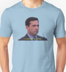 I Understand Nothing - Michael Scott Unisex T-Shirt
