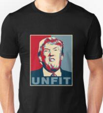 Trump Unfit Poster Unisex T-Shirt