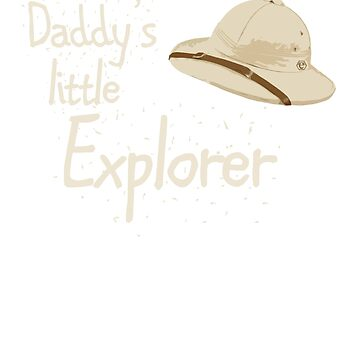 Daddy's little Explorer by endorphin