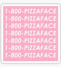 1-800-Pizzaface Sticker