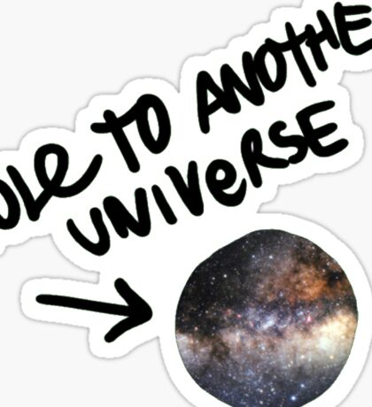 Life is Strange - Hole to another universe 2 Sticker