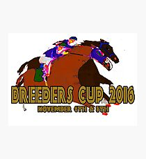 Breeders Cup 2016 horse racing design Photographic Print