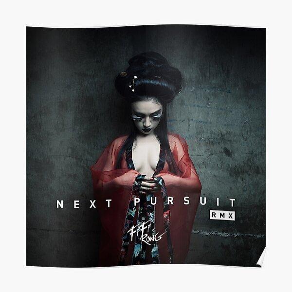 Fifi Rong - Next Pursuit RMX Poster