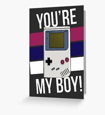 You're My Boy! Greeting Card