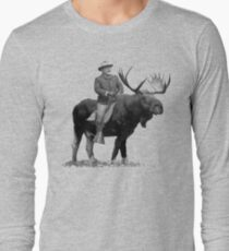 Teddy Roosevelt Riding A Bull Moose Long Sleeve T-Shirt