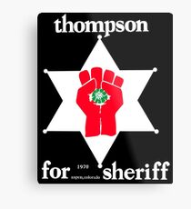 Thompson for Sheriff Vintage Campaign Logo Metal Print