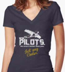 Pilots, Not Better Just Cooler - Vintage Style Women's Fitted V-Neck T-Shirt