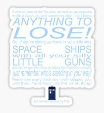 The Doctor's Speech at the Pandorica Sticker