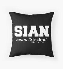 Sian Pronunciation Throw Pillow