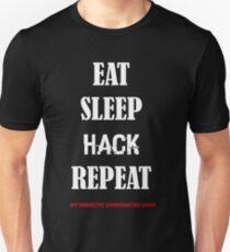 EAT SLEEP HACK REPEAT-  LOOP version 2 T-Shirt