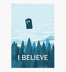 I Believe Fotodruck