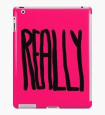 REALLY iPad Case/Skin