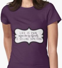 Life Is Pain Women's Fitted T-Shirt
