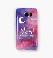 To the stars ACOMAF Quote Samsung Galaxy Case/Skin