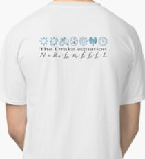 The Drake equation, UFO, Aliens, SETI, Alien, search for extraterrestrial life, Contact, Is there anyone there? Classic T-Shirt