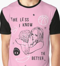 The Less I Know the Better Graphic T-Shirt