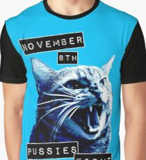 November 8th Pussies Fight Back Graphic T-Shirt