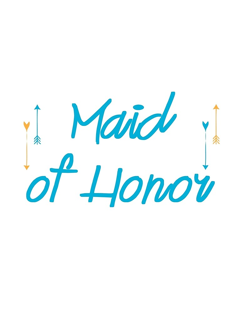 Maid Of Honor, to bride to be by eastcoastliving