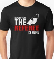 THE REFEREE Unisex T-Shirt