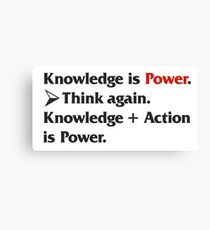 Knowledge is Power... Canvas Print