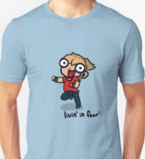 Livin' in Fear Unisex T-Shirt