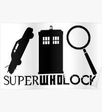 SuperWhoLock - Impala, T.A.R.D.I.S & Magnifying Glass Poster