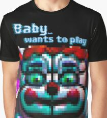 SISTER LOCATION (FNAF) Baby wants to play Graphic T-Shirt