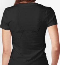 What U Need Womens Fitted T-Shirt