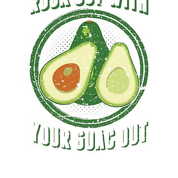 Rock Out With Your Guac Out Funny Pun TShirt by minnesotabobs