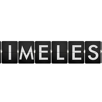 TIMELESS by screamqueens