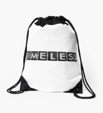 TIMELESS Drawstring Bag