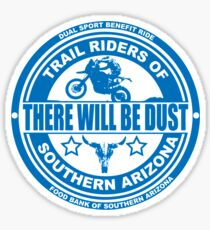There Will be Dust Dual Sport Benefit Ride Sticker