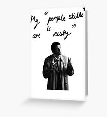"My ""people skills"" are ""rusty"" Greeting Card"