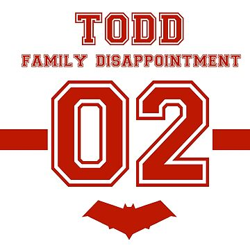 Todd - Family Disappointment  by OkayDesigns