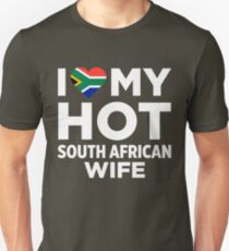 I Love My Hot South African Wife T-Shirt